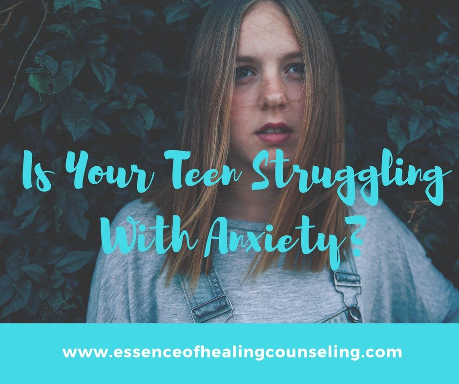 Is Your Teen Struggling with Anxiety?