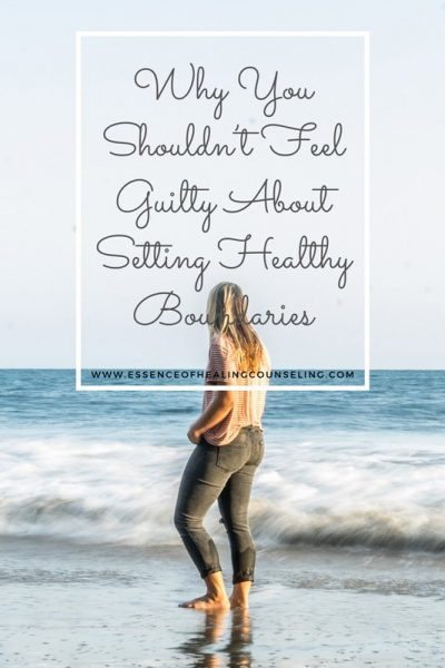 Why You Shouldn't Feel Guilty About Setting Healthy Boundaries, Ft. Lauderdale, FL