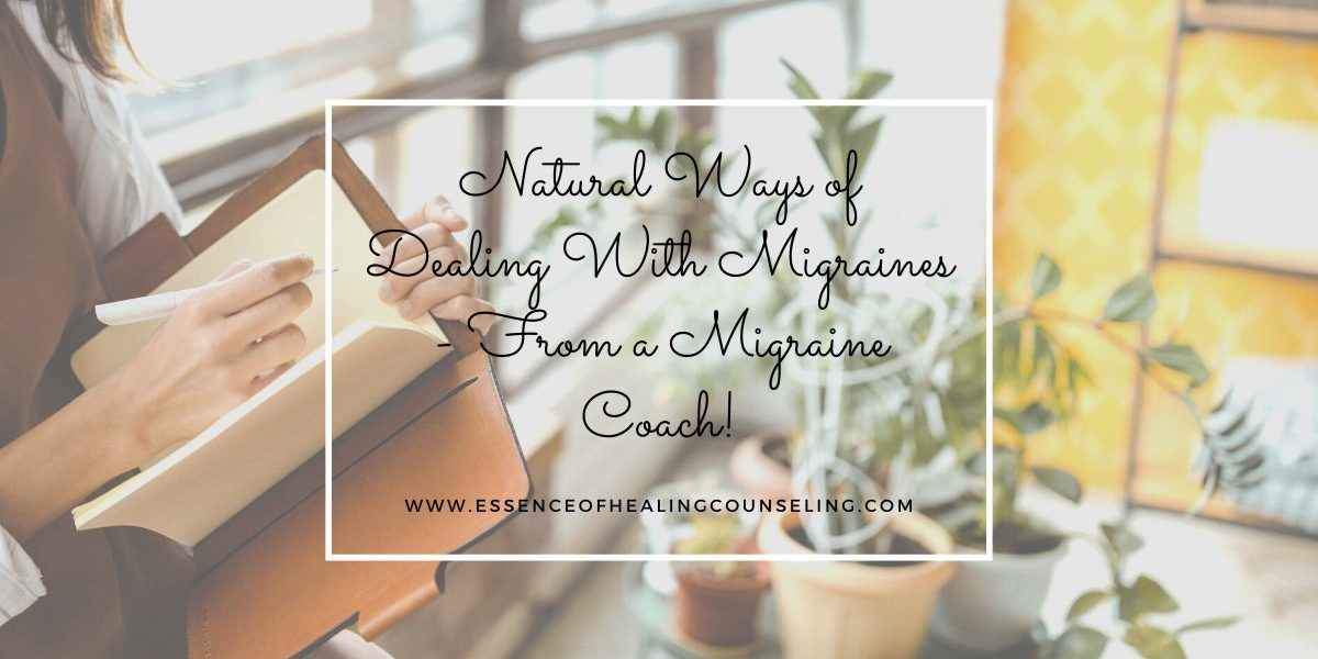 Natural Ways of Dealing with Migraines, From a Migraine Couch, Ft. Lauderdale FL