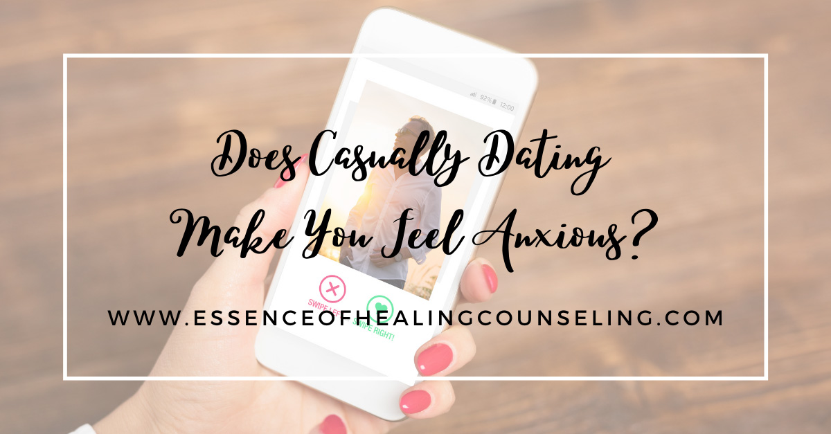 Does Casually Dating Make You Feel Anxious? Therapy, Ft. Lauderdale