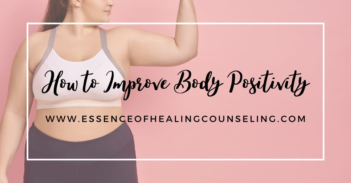 How to Improve Body Positivity, Fort Lauderdale, Florida Therapy